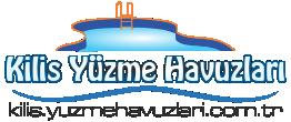 Kilis Yüzme Havuzları | Kilis Havuz Rehberi | Kilis Havuzlar